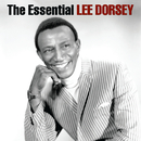 The Essential Lee Dorsey/Lee Dorsey