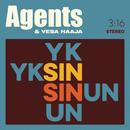 Yksin sinun (Erano Nuvole)/Agents & Vesa Haaja