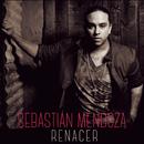 Renacer/Sebastián Mendoza