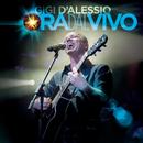 Ora Dal Vivo/Gigi D'Alessio