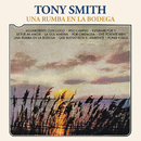 Una Rumba en la Bodega/Tony Smith