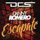 Escapate feat.Danny Romero/DCS