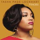 Fragile/Tasha Page-Lockhart