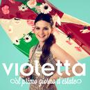 Il primo giorno d'estate/Violetta