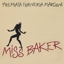 Miss Baker/Premiata Forneria Marconi