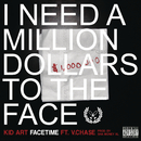 FaceTime feat.Vinny Cha$e/Kid Art