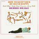 How to Keep Your Husband Happy. Look Slim! Keep Slim! Exercise Along with Debbie Drake/Debbie Drake