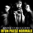 In un paese normale/Enrico Ruggeri