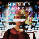 Stay/Henry Krinkle