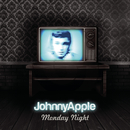 Monday Night/Johnny Apple