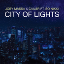 City of Lights feat.Cailer,So Nikki/Joey Massa