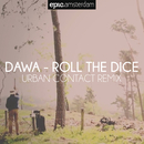 Roll the Dice (Urban Contact Remix) (Radio Edit)/DAWA