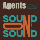 Sound on Sound/Agents & Vesa Haaja