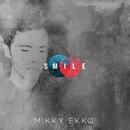 Smile/Mikky Ekko