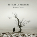 14 Tales of Mystery/Quadriga Consort
