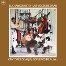 Cantores de Aquí, Copleros de Allá.../El Chango Nieto y Las Voces de Orán