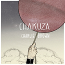 Charlie Brown/Chakuza