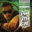Put Me On feat.Osmo Ikonen/Brandon Bauer