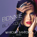 Blackout (Marcus Santoro Remix)/Bonnie Anderson