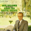 Sings the Gospel Greats/Jack Holcomb