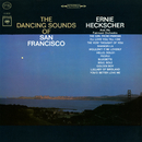 The Dancing Sounds of San Francisco/Ernie Heckscher & His Fairmont Orchestra
