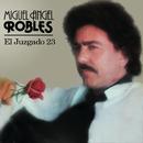 El Juzgado 23/Miguel Angel Robles