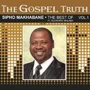 The Gospel Truth  (The Best of Sipho Makhabane)/Sipho Makhabane