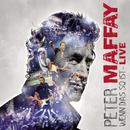 Wenn das so ist - LIVE/Peter Maffay