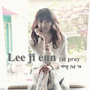 Pray/Lee Ji Eun