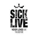 Never Loved Like This Before/Sick Live