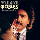 Reencuentro/Miguel Angel Robles