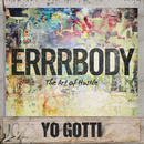 Errrbody/Yo Gotti