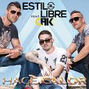 Hace Calor( feat.CHK)/Estilo Libre