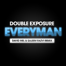 Everyman (Saleem Razvi & David Mel Remix)/Double Exposure