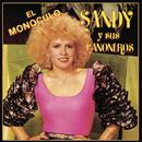 El Monóculo/Sandy y Sus Cañoneros