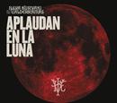 Aplaudan en la Luna (En Vivo)/Illya Kuryaki & The Valderramas