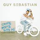Come Home with Me/Guy Sebastian