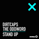 Stand Up (Radio Edit)/Dirtcaps & The Oddword