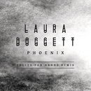 Phoenix (Eagles For Hands Remix)/Laura Doggett