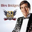 20 Goue Treffers/Bles Bridges