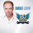 20 Goue Treffers/Jakkie Louw