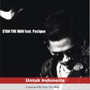 Untuk Indonesia feat.Pacique/Stan The Man