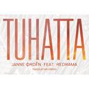 Tuhatta feat.Redrama/Janne Ordén