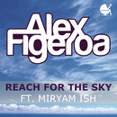 Reach For The Sky feat.Miryam Ish/Alex Figéroa
