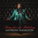 Home For The Holidays/Anthony Hamilton