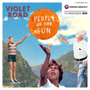 People of the Sun/Violet Road