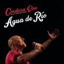 Agua de Río (En Vivo)/Gustavo Cordera