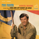 "Fess Parker Star of the TV Series, ""Daniel Boone"" Sings About Daniel Boone, Davy Crockett, Abe Lincoln/Fess Parker"