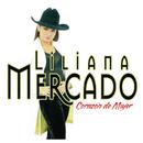 Corazón de Mujer/Liliana Mercado