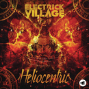 Heliocentric/Electrick Village